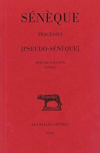 9782251014128: Tragédies, tome III : Hercule sur l'Oeta - Octavie