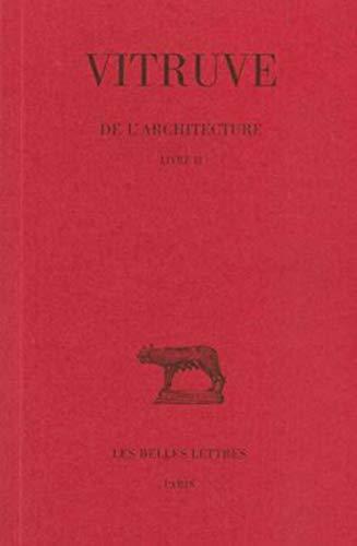 9782251014159: De l'architecture: Livre II. (Collection Des Universites de France Serie Latine) (French Edition)