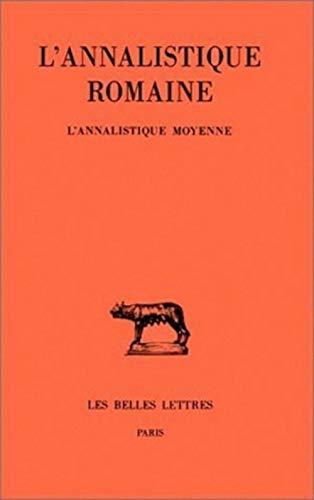 9782251014180: L'Annalistique romaine (Collection Des Universites de France Serie Latine) (French Edition)