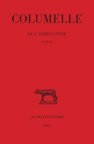 9782251014258: De l'agriculture: Livre IX. (Collection Des Universites de France Serie Latine) (French Edition)