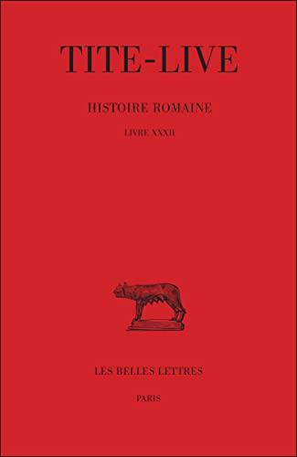 Histoire romaine Tome 22 Livre XXXII: Tite-Live