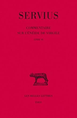 9782251014630: Servius: Commentaire sur l'Enéide de Virgile, Livre VI (Collection Des Universites De France) (French Edition)