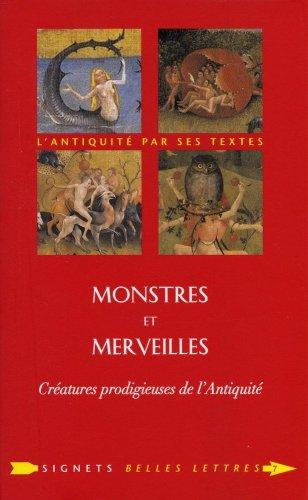 9782251030074: Monstres et merveilles: Créatures prodigieuses de l'Antiquité