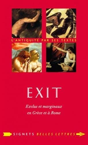 9782251030180: Exit !: Exclus Et Marginaux En Grece Et a Rome (Signets Belles Lettres) (French Edition)