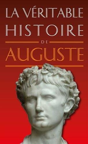 VERITABLE HISTOIRE D AUGUSTE -LA-: ALBIN BRUNO