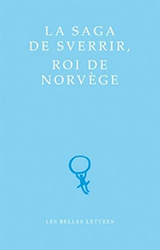 9782251071145: La Saga de Sverrir, roi de Norvège (Classiques du Nord)