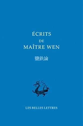 9782251100081: Écrits de Maître Wen: Livre de la pénétration du mystère (Bibliotheque Chinoise) (French and Chinese Edition)