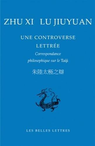 CONTROVERSE LETTREE -UNE-: ZHU XI LU JIUYUAN