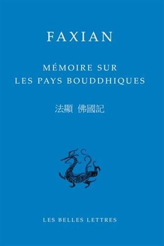 Mémoire sur les pays bouddhiques Faxian; Cheng, Anne; Kalinowski, Marc and Drège, ...