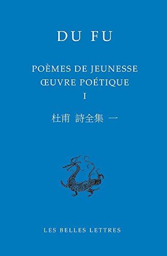 9782251100203: Poèmes de jeunesse : Oeuvre poétique, tome 1