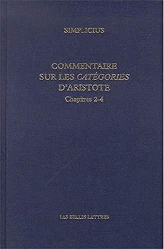 9782251180014: Simplicius, Commentaire Sur Les Categories D'Aristote. Chapitres 2-4 (Anagoge) (French Edition)