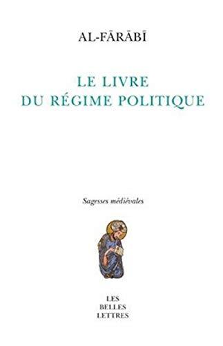 LIVRE DU REGIME POLITIQUE -LE-: AL FARABI