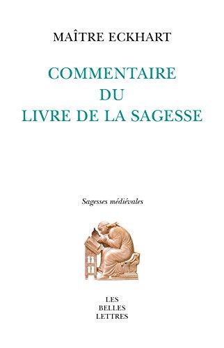 COMMENTAIRE DU LIVRE DE LA SAGESSE: MAITRE ECKHART