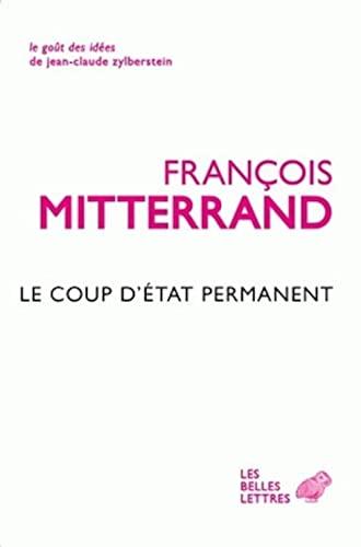 9782251200033: Le Coup d'État permanent