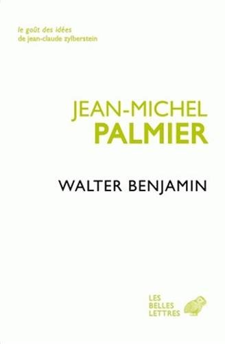 9782251200040: Walter Benjamin: Un Itineraire Theorique (Le Gout Des Idees) (French Edition)