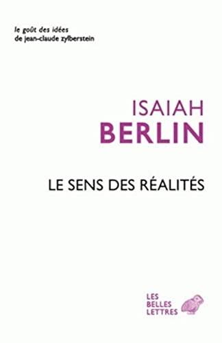 9782251200095: Le sens des réalités (Le goût des idées)
