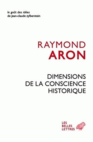 Dimensions de la conscience historique: Aron, Raymond