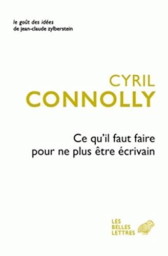 CE QU IL FAUT FAIRE POUR NE PLUS ETRE EC: CONNOLLY CYRIL