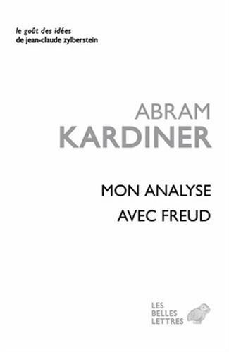 9782251200316: Mon Analyse Avec Freud (Le Gout Des Idees) (French Edition)