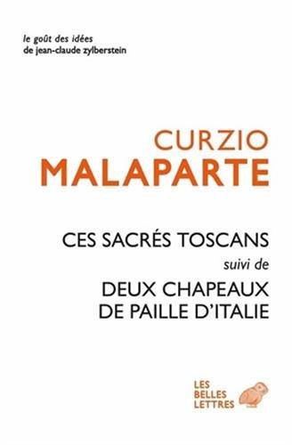CES SACRES TOSCANS SUIVI DE DEUX CHAPEAU: MALAPARTE CURZIO