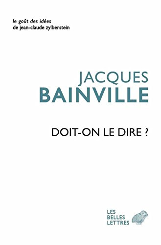 DOIT ON LE DIRE: BAINVILLE JACQUES