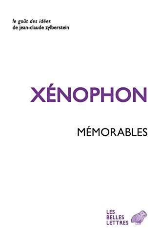 9782251200514: Xenophon, Memorables (Le Gout Des Idees) (French Edition)