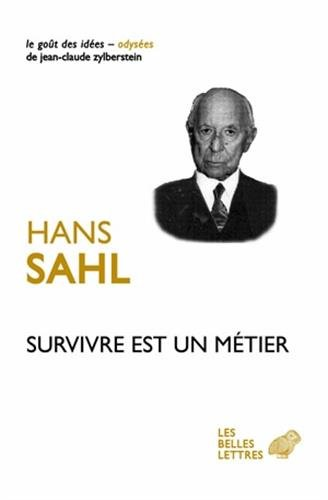 SURVIVRE EST UN METIER: SAHL HANS