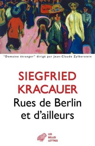 RUES DE BERLIN ET D AILLEURS: KRACAUER SIEGFRIED