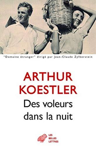 Des voleurs dans la nuit: 30 (Domaine: Koestler, Arthur