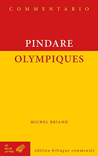 9782251240015: Pindare, Olympiques (Commentario) (French and Ancient Greek Edition)