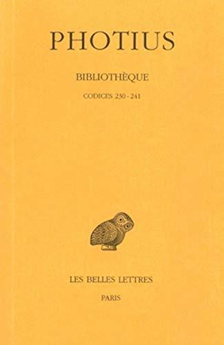 9782251322247: 5: Bilbliothèque : Tome V, Codices 230-241, Edition bilingue français-grec ancien (Universités de France)
