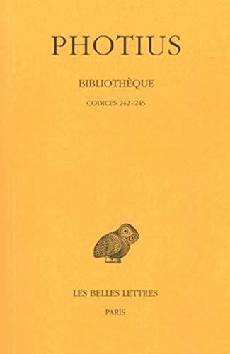 9782251322254: Biblioth�que. Tome VI : Codices 242-245: Tome VI : Codices 242-245.