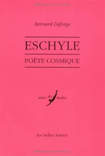 9782251324098: Eschyle, po�te cosmique