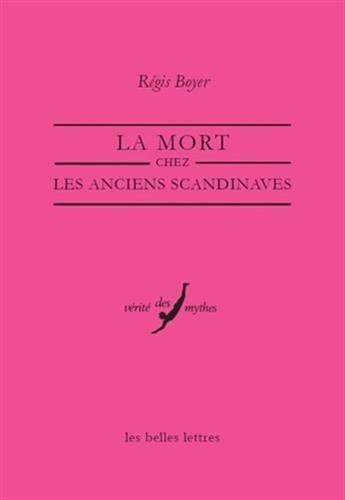 9782251324210: La Mort chez les Anciens Scandinaves (Verite Des Mythes) (French Edition)