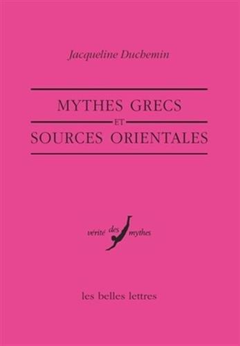 9782251324227: Mythes grecs et sources orientales