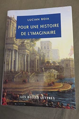 Pour une histoire de l'imaginaire - Boia, Lucian
