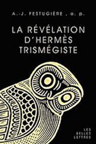 9782251326603: La Revelation D'Hermes Trismegiste (Etudes Anciennes Serie Grecque) (French Edition)