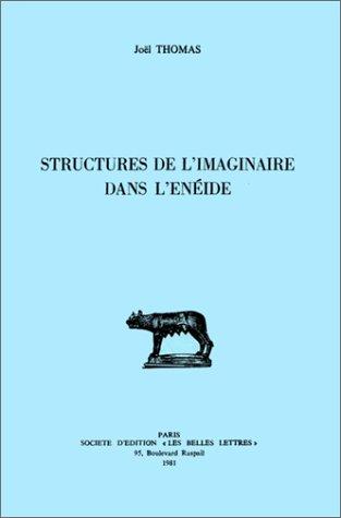 9782251328485: Structures de l'imaginaire dans l'Enéide