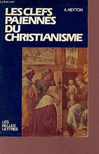 9782251334042: Cles Paiennes/Christianisme (Confluents)