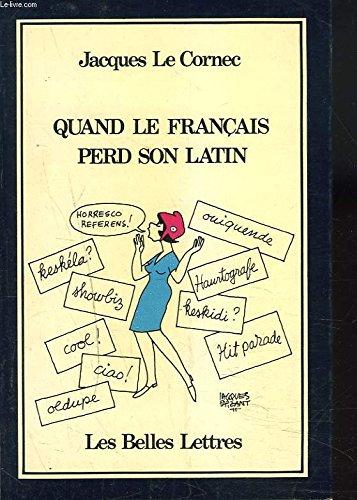 Quand le francais perd son latin: Nouvelle: Le Cornec, Jacques