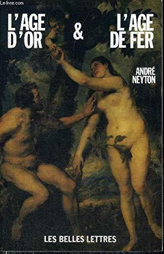 9782251334226: L'âge d'or et l'âge de fer (Confluents) (French Edition)