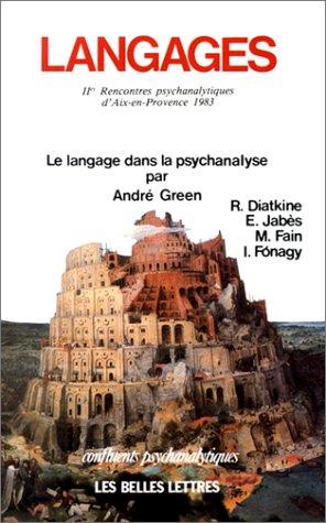 9782251334264: Langages. Les Rencontres psychanalytiques d'Aix-en-Provence, 1983 : Le Langage dans la psychanalyse