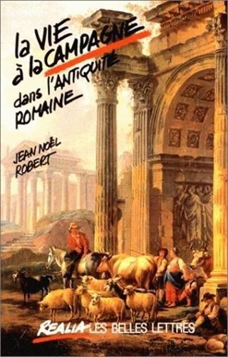 9782251338071: La vie à la campagne dans l'antiquité romaine (Réalia) (French Edition)