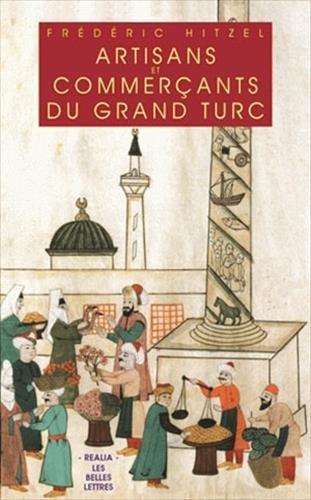 9782251338224: Artisans et commerçants du grand turc