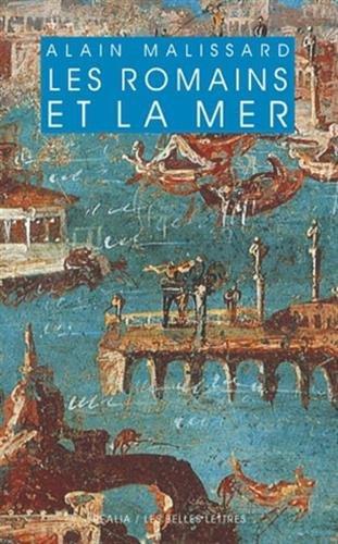 ROMAINS ET LA MER -LES-: MALISSARD ALAIN