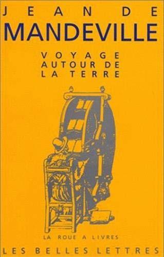 Voyage Autour De La Terre (La Roue a Livres) (French Edition): Jean de Mandeville