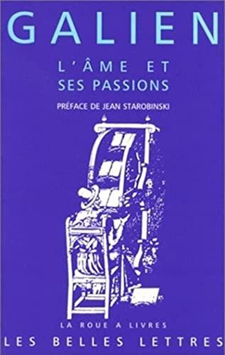 9782251339269: Galien, L'Ame Et Ses Passions (La Roue a Livres) (French Edition)