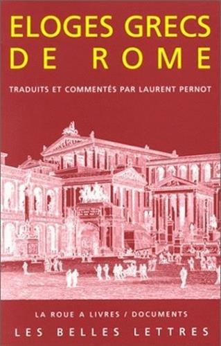9782251339313: �loges grecs de Rome (La roue � livres)
