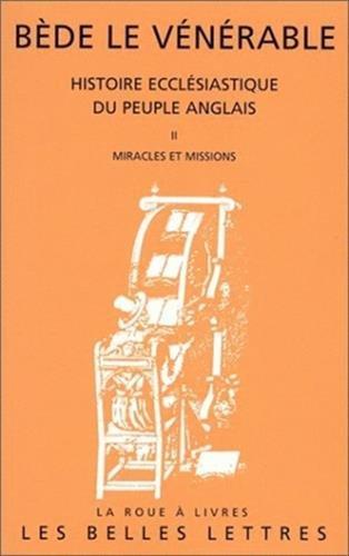 9782251339368: Histoire eccl�siastique du peuple anglais, tome 2 : Miracles et missions