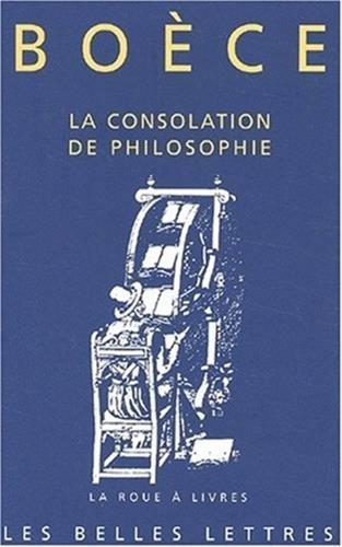 9782251339436: Boece, La Consolation De Philosophie (La Roue a Livres) (French Edition)